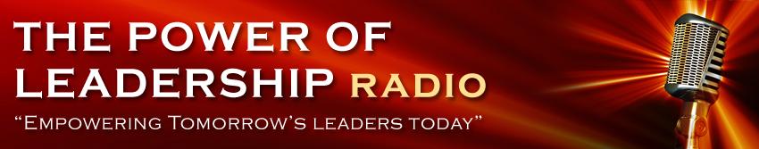 Power of Leadership Radio Show header