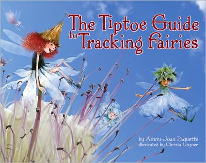 Tiptoe Guide to Tracking Fairies Book